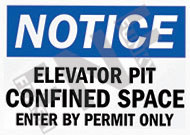 Notice – Elevator pit – Confined space – Enter by permit only