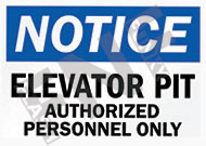 Notice – Elevator pit – Authorized personnel only
