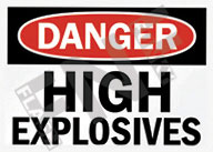 Danger – High explosives