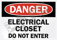 Danger – Electrical closet – Do not enter