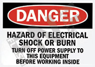 Danger – Hazard of electrical shock or burn – Turn off power supply to the equipment before working inside