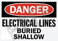 Danger – Electrical lines buried shallow