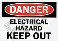 Danger – Electrical hazard – Keep out
