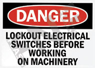 Danger – Lockout electrical switches before working on machinery