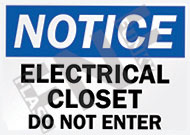 Electrical closet Do not enter Sign 1
