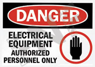 Danger – Electrical equipment – Authorized personnel only