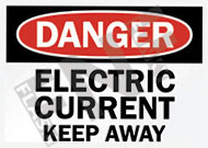 Danger – Electric current – Keep away