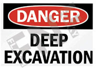Danger – Deep excavation