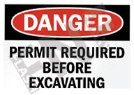 Danger – Permit required before excavating
