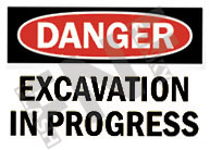 Danger – Excavation in progress