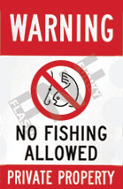 Warning – No fishing allowed – Private property