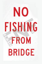 No fishing from bridge