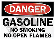 Danger – Gasoline – No smoking – No open flames