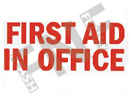 First aid office Sign 1