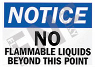Notice – No flammable liquids beyond this point