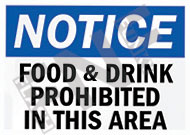 Notice – Food & Drink prohibited in this area