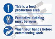 This is a food production area – Protective clothing must be worn – Wash your hands before commencing work