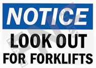 Notice – Look out for forklifts