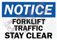 Notice – Forklift traffic – Stay clear