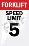 Forklift – Speed limit 5