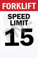 Forklift – Speed limit 15