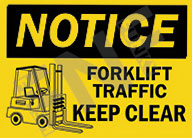 Notice – Forklift traffic – Keep clear