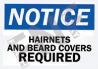 Hairnets and beard covers required Sign 1