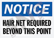 Notice – Hair net required beyond this point