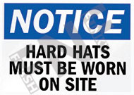 Notice – Hard hats must be worn on site