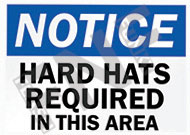 Notice – Hard hats required in this area