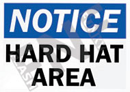 Notice – Hard hat area