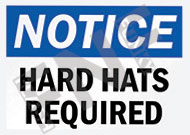 Notice – Hard hats required