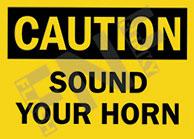 Caution – Sound your horn