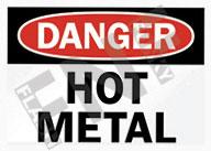 Danger – Hot metal