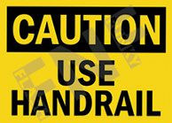 Use handrail Sign 1