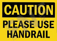 Please use handrail Sign 1