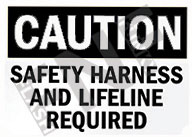 Safety harness and lifeline required Sign 1