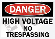 Danger – High voltage – No trespassing