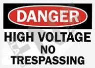 Danger – High voltage – No trespassing