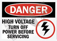 Danger – High voltage – Turn off power before servicing