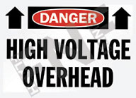 Danger – High voltage overhead