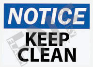 Notice – Keep clean