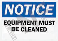 Notice – Equipment must be cleaned