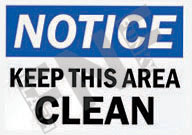 Notice – Keep this area clean