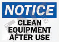 Notice – Clean equipment after use