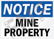 Notice – Mine property