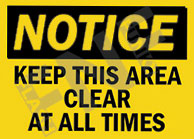 Notice – Keep this area clear at all times