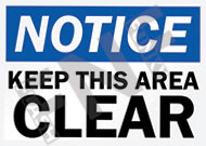 Notice – Keep this area clear