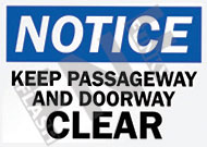 Notice – Keep passageway and doorway clear