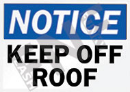 Notice – Keep off roof